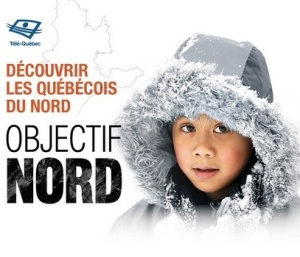 objectif nord tele quebec